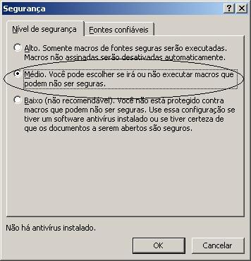 Desabilitar habilitar macros Excel 2003 XP e outros
