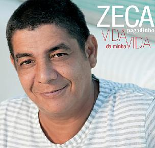 Novo CD ZECA PAGODINHO Vida da minha vida 2010-2011